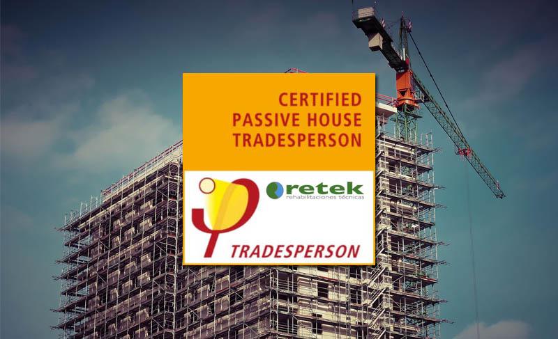 RETEK Rehabilitaciones y Proyectos, acreditada con el Certificado Tradesperson